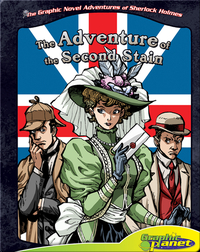 The Graphic Novel Adventures of Sherlock Holmes: Adventure of the Second Stain