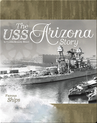 The USS Arizona Story