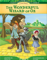 Calico Illustrated Classics: Wonderful Wizard of Oz