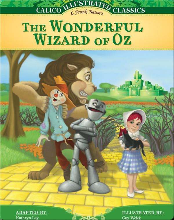 Calico Illustrated Classics: Wonderful Wizard of Oz