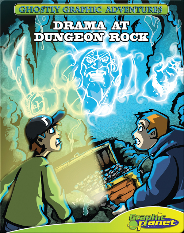 Ghostly Graphic Adventures Sixth Adventure: Drama at Dungeon Rock