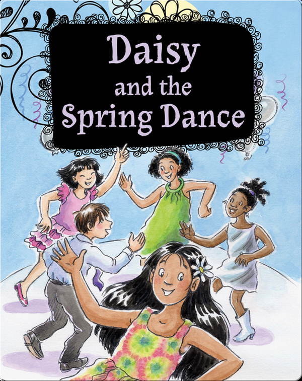 Growing Up Daisy Book 6: Daisy and the Spring Dance