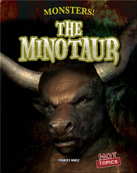 Monsters!: The Minotaur