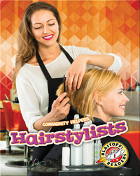 Community Helpers: Hairstylists