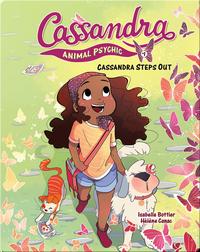 Cassandra Animal Psychic Book 1: Cassandra Steps Out