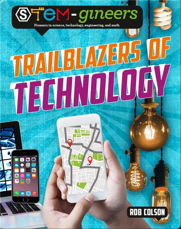 Trailblazers of Technology
