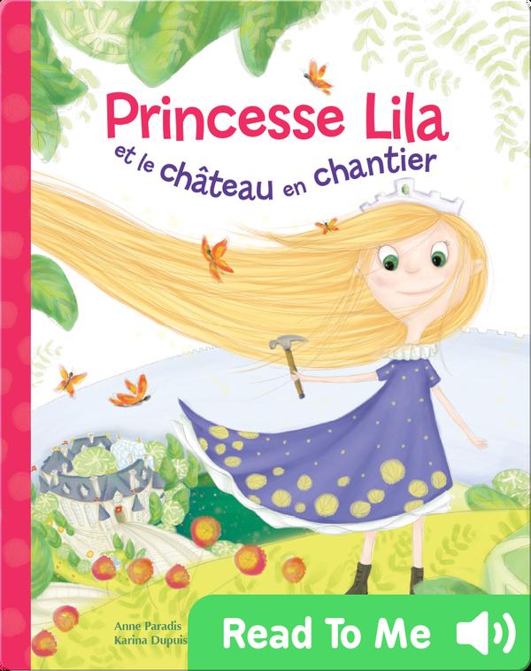 Princesse Lila et le château en chantier