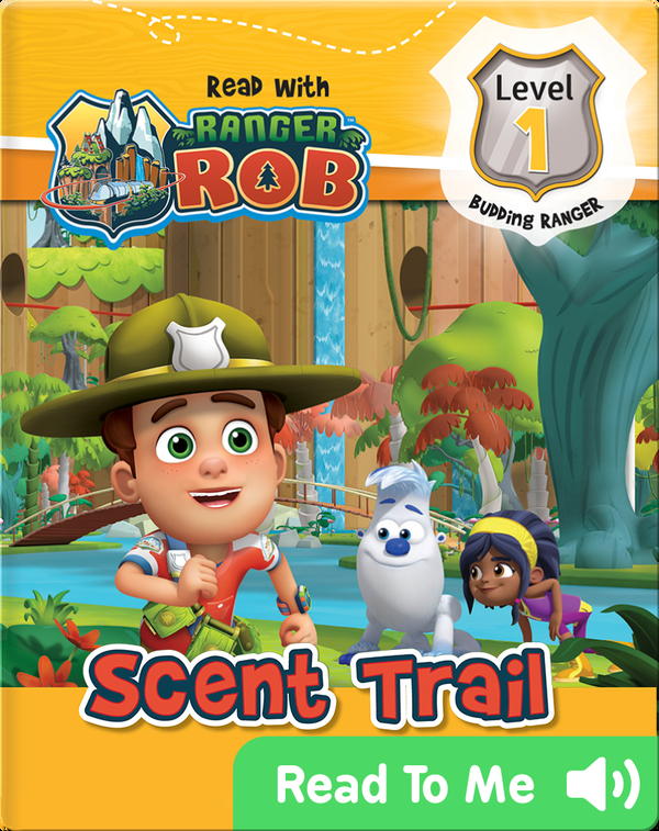 Read With Ranger Rob: Scent Trail