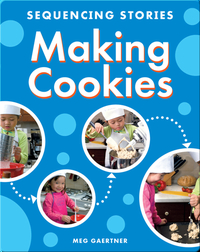 Sequencing Stories: Making Cookies