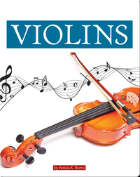 Musical Instruments: Violins
