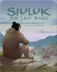 Siuluk: The Last Tuniq