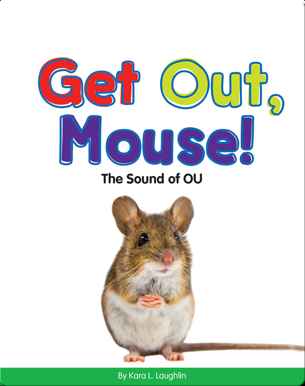Get Out, Mouse!: The Sound of OU (Vowel Blends)