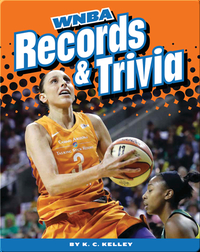 Women's Professional Basketball: WNBA Records and Trivia