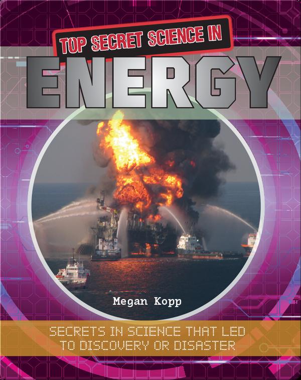 Top Secret Science in Energy