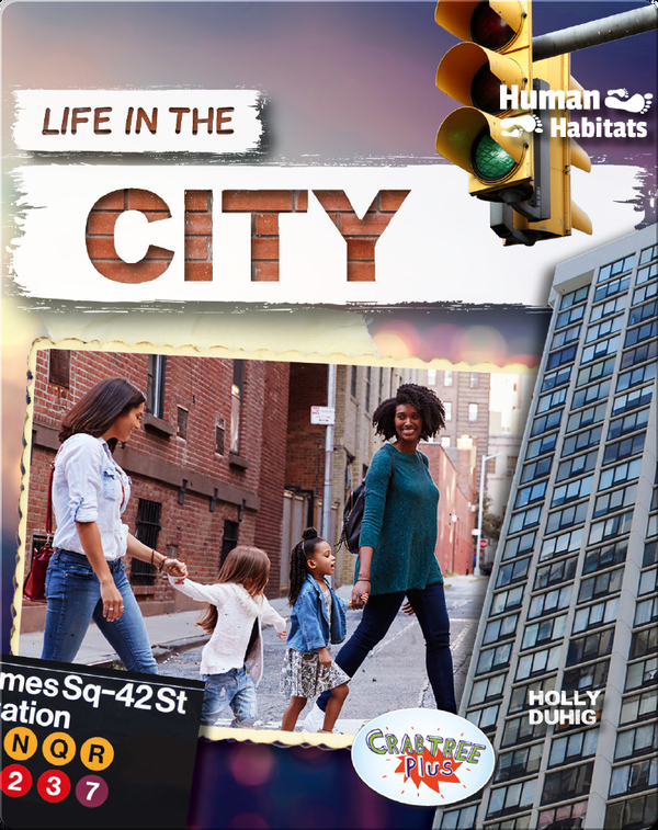 Human Habitats: Life in the City