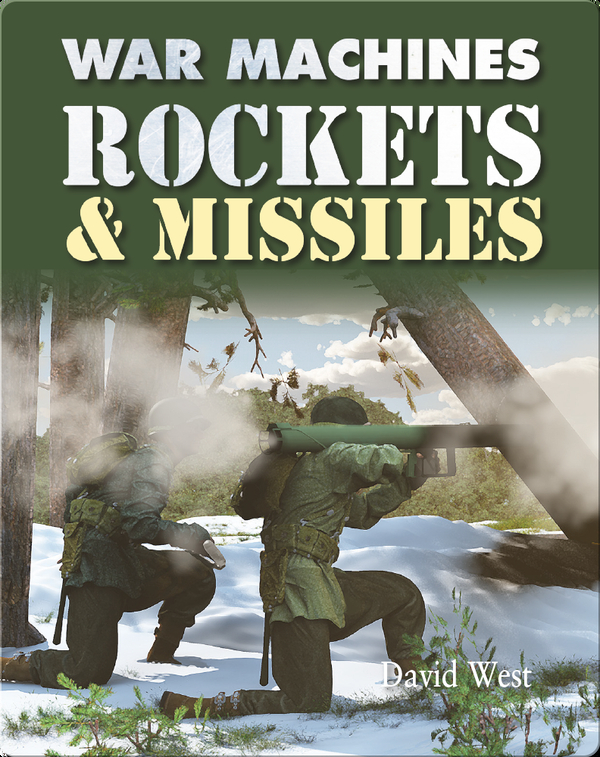 War Machines: Rockets & Missiles