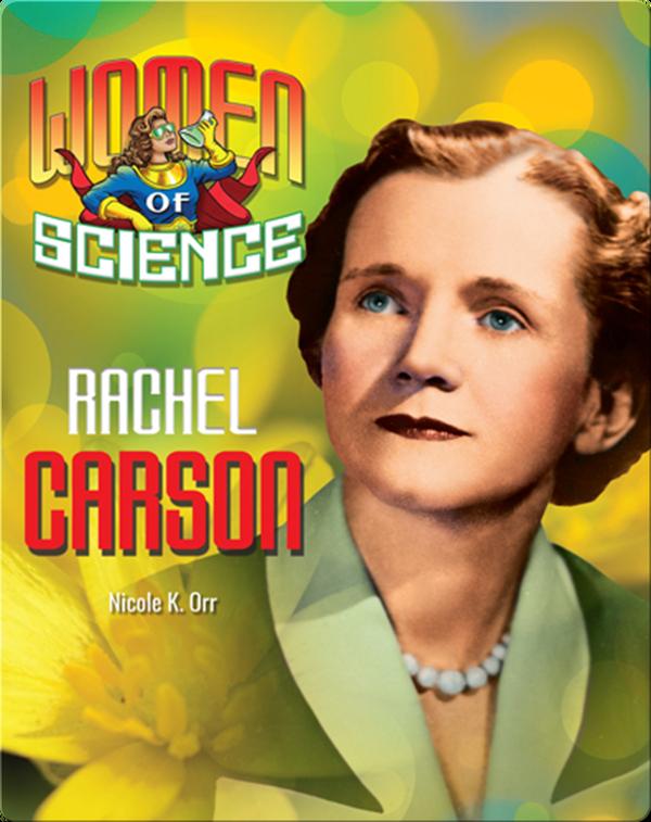 Women of Science: Rachel Carson