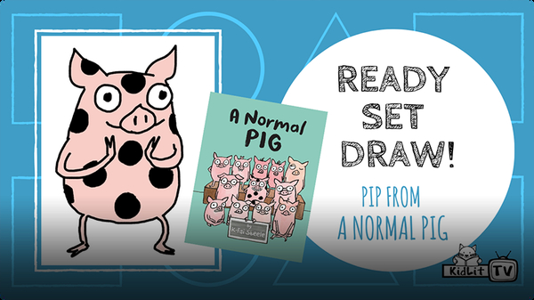 """Ready Set Draw! Pip from """"A Normal Pig"""""""