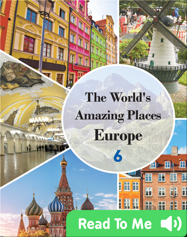 The World's Amazing Places Europe 6