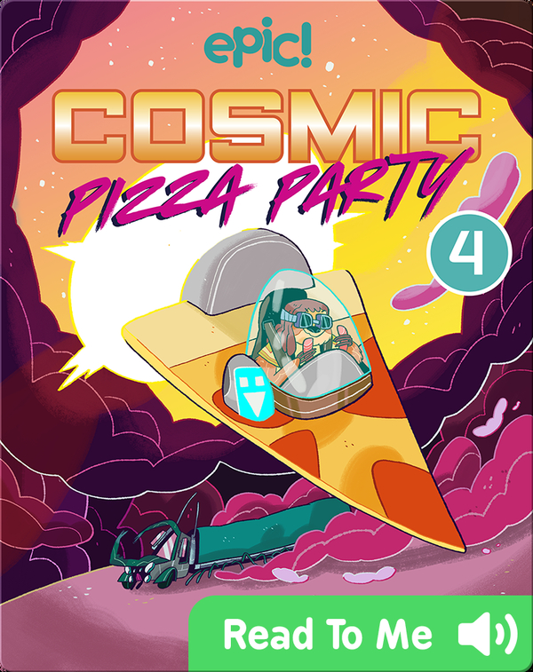Cosmic Pizza Party Book 4: Delivery Dilemma