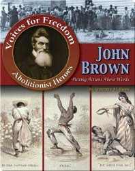 John Brown: Putting Actions Above Words
