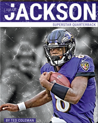 Superstar Quarterback: Lamar Jackson