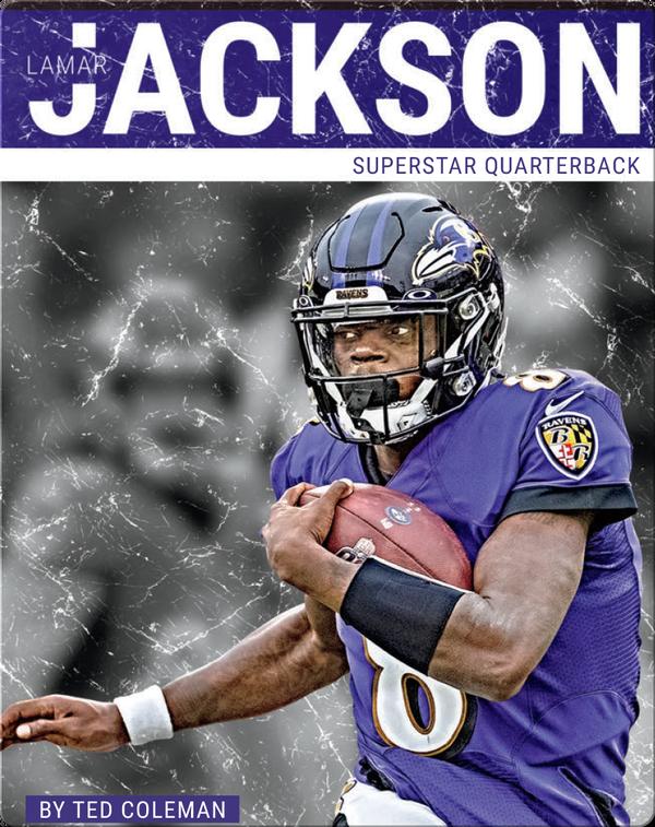 Superstar Quarterback: Lamar Jackson