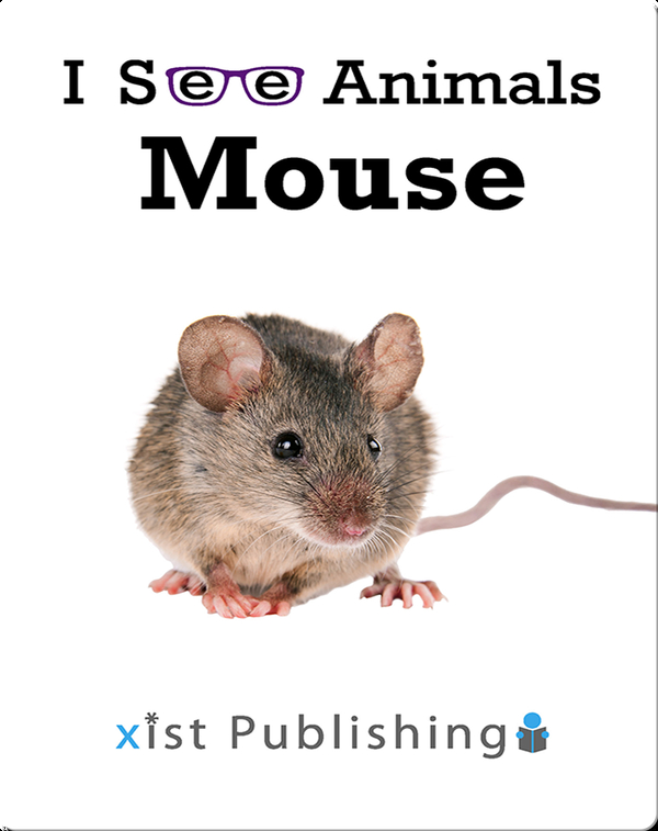 I See Animals: Mouse