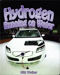 Hydrogen: Running on Water