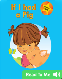 Reading Stars: If I had a Pig