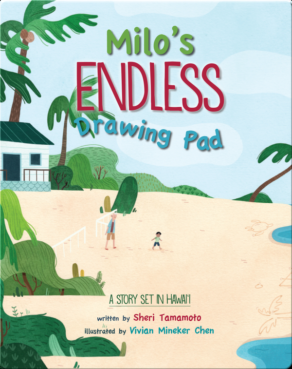 Milo's Endless Drawing Pad: A Story Set in Hawaii