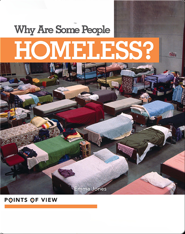 Points of View: Why Are Some People Homeless?