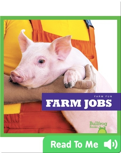 Farm Fun: Farm Jobs