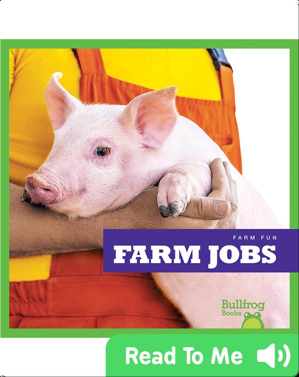 Farm Fun: Farm Jobs
