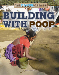 The Power of Poop: Building with Poop