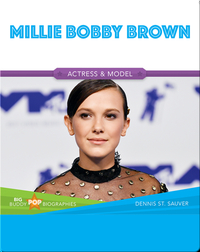 Big Buddy Pop Biographies: Millie Bobby Brown