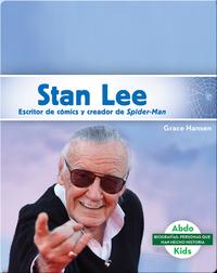 Stan Lee: Escritor de cómics y creador de Spider-Man