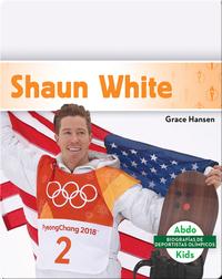 Biografías de deportistas olímpicos: Shaun White