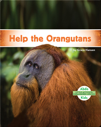 Little Activists: Help the Orangutans