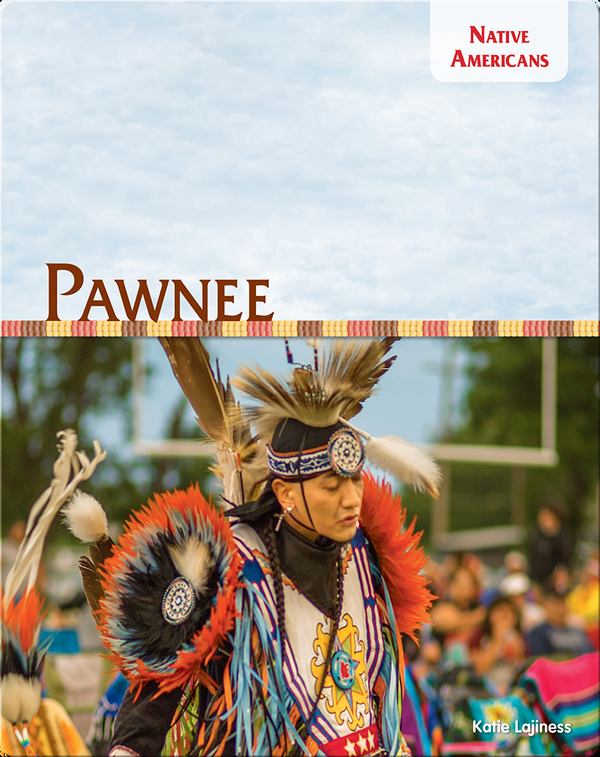 Native Americans: Pawnee