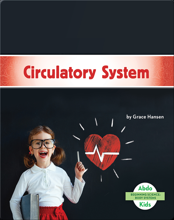 Beginning Science: Circulatory System