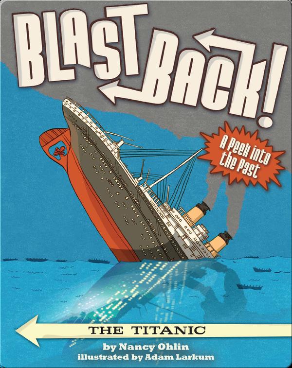 Blast Back: The Titanic