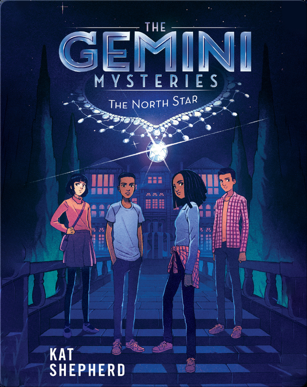 The Gemini Mysteries 1: The North Star