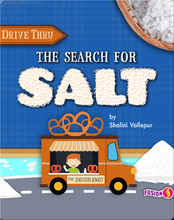 Drive Thru: The Search for Salt
