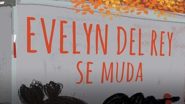 Evelyn Del Rey se muda