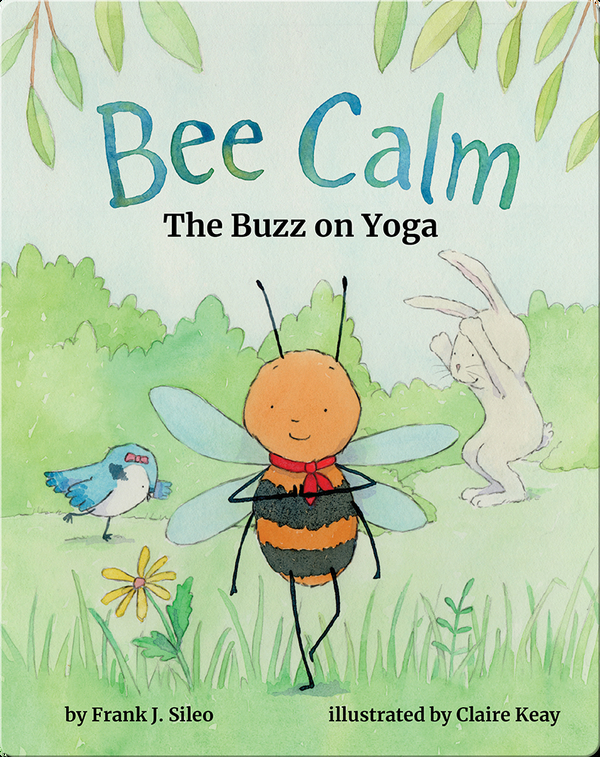 Bee Calm: The Buzz on Yoga