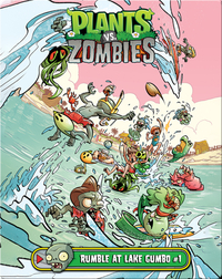Plants vs Zombies: Rumble At Lake Gumbo 1