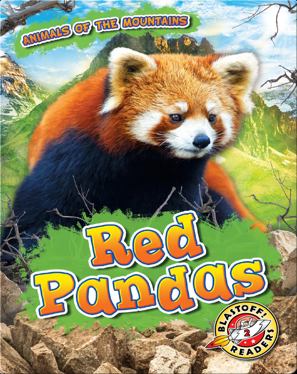 Animals of the Mountains: Red Pandas