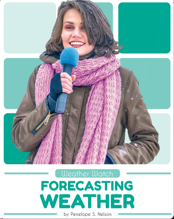 Weather Watch: Forecasting Weather