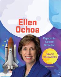 Ellen Ochoa: Dynamic Space Director